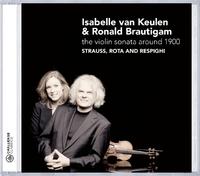 The Violin Sonata Around 1900-Isabelle van Keulen, Ronald Brautigam-CD