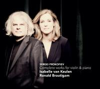 Complete Works For Violin & Piano-Isabelle van Keulen, Ronald Brautigam-CD
