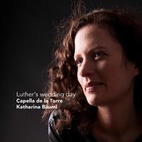 Luther's Wedding Day-Capella de La Torre-CD