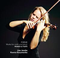 Poeme - Works For Violin & Piano-Ksenia Kouzmenko, Lisa Jacobs-CD