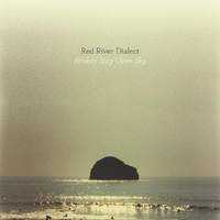 Broken Stay Open Sky-Red River Dialect-LP