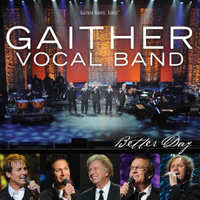 Better Day-Gaither Vocal Band-CD