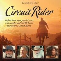 Circuit Rider-Bill Gaither & Gloria-CD