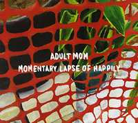 Momentary Lapse Of..-Adult Mom-CD