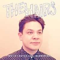 While I Hated Life,..-Hairs-LP