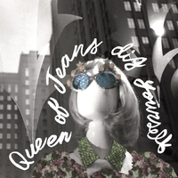 Dig Yourself -Download--Queen Of Jeans-LP