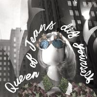 Dig Yourself-Queen Of Jeans-CD