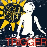 Trigger + Bass 103-Soulside-LP
