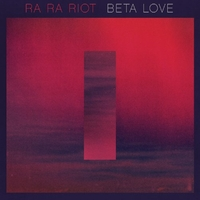 Beta Love-Ra Ra Riot-LP