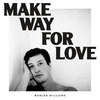 Make Way For Love-Marlon Williams-CD