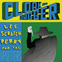 Cloak & Dagger-Lee -Scratch Perry & TH-LP