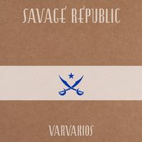 Varvakios-Savage Republic-CD