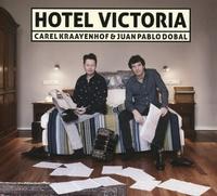 Hotel Victoria-Carel Kraayenhof & Juan Pablo Dobal-CD