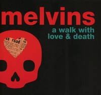 A Walk With Love And Death-Melvins-CD