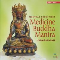 Medicine Buddha Mantra-Sarva-Antah-CD