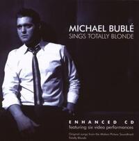 Sings For Totally Blonde-Michael Buble-CD