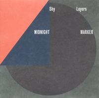 Midnight Marker-Shy Layers-LP