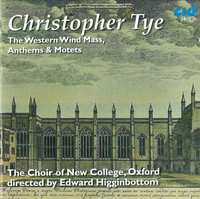 The Western Wind Mass, Anthems & Motets-Oxford The Choir Of New College-CD