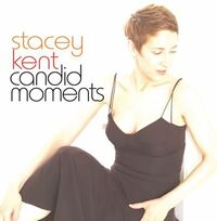 Candid Moments-Stacey Kent-CD