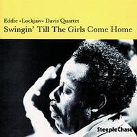 Swingin' Till The Girls Come Home-Eddie 'Lockjaw' Davis-CD