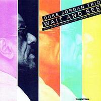Wait And See-Duke Jordan-CD