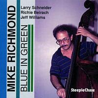 Blue In Green-Mike Richmond-CD
