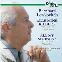 Bernhard Lewkovitch: All My Springs-Ebbe Munk Copenhagen Royal Chapel Choir-CD