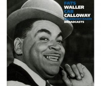 Legendary Radio Broadcasts-Cab Calloway, Fats Waller-CD