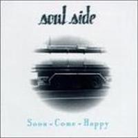 Soon Come Happy-Soulside-CD