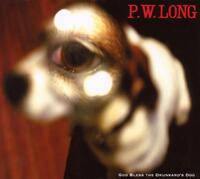 God Bless The Drunkard's Dog-P.W. Long-CD