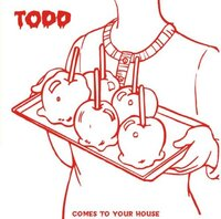 Comes To Your House-Todd-CD