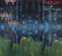 Nests Of Waves And Wire-Tartufi-CD
