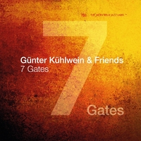7 Gates-Günter Kühlwein & Friends-CD