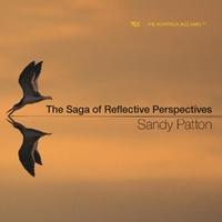 The Saga Of Reflective Perspectives-Sandy Patton-CD