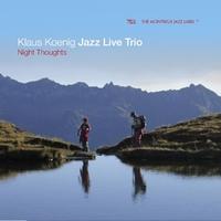 Night Thoughts-Klaus Koenig Jazz Live Trio-CD
