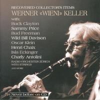 Werner - Wieni- Keller (Recovered Collector's Item-Buck Clayton, Radio Orchester Zürich-CD