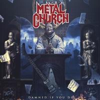 Damned If You Do-Metal Church-CD