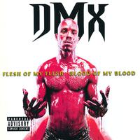 Flesh Of My Flesh-DMX-CD