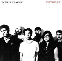 Couple Tracks: Singles..-Fucked Up-CD