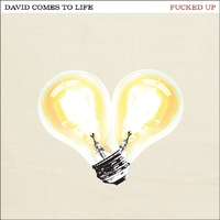 David Comes To Life-Fucked Up-LP