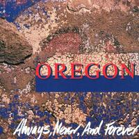 Always, Never, And Forever-Oregon-CD