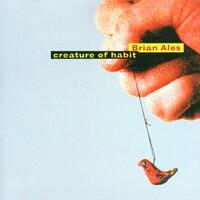Creature Of Habit-Brian Ales-CD