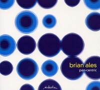Pan-Centric-Brian Ales-CD
