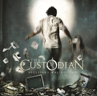 Necessary Wasted Time-Custodian-CD