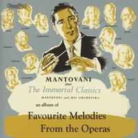 Favourite Melodies From The Operas / The Immortal-Mantovani-CD