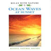 Ocean Waves At Sunset (Vol. 01)-Relax With Nature-CD