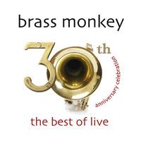 3Oth Anniversary Celebration. The Best Of Live-Brass Monkey-CD