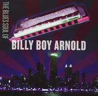 Blues Soul Of Billy Boy..-Billy Boy Arnold-CD