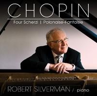 Chopin; Four Scherzi/Polonaise Fantasie-Robert Silverman-CD