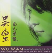 Immeasurable Light-Wu Man & The Kronos Quartet-CD